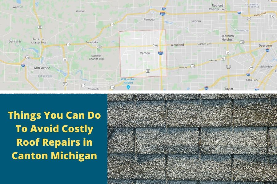 Ways To Make Your Roof in Canton Michigan More Efficient And Save Money