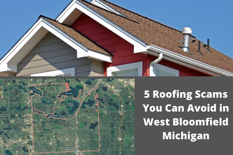 5 Roofing Scams You Can Avoid in West Bloomfield Michigan