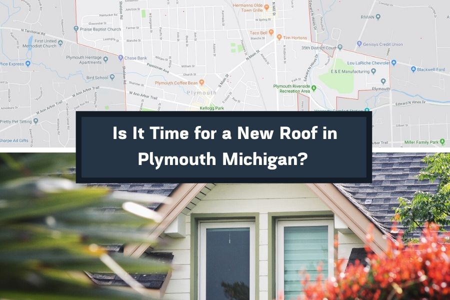 Is It Time for a New Roof in Plymouth Michigan?
