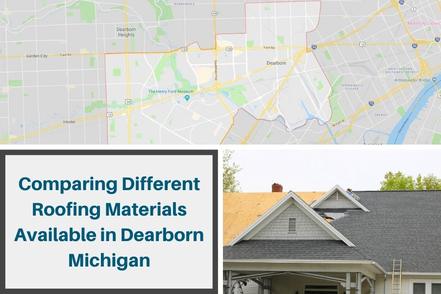 Comparing Different Roofing Materials Available in Dearborn Michigan