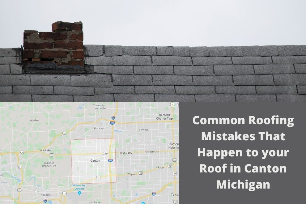 Roofing Mistakes Canton Mi