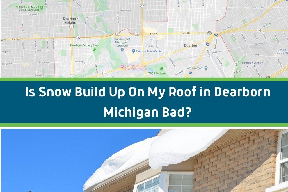 snow on roof dearborn mi